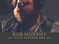 TALO Cafébar: Rob Murphy