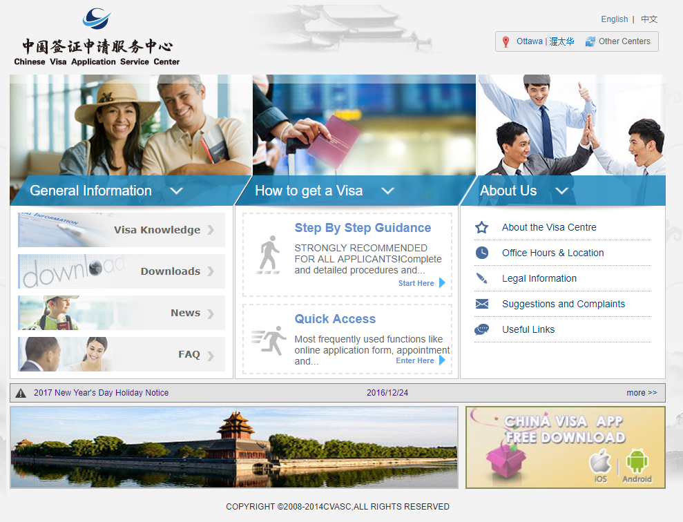 Source: Chinese Visa Application Center website http://www.visaforchina.org/YOW_EN/