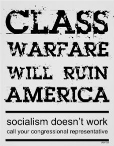 Class warfare viewed from the right.