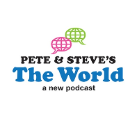 Pete & Steve's The World podcast