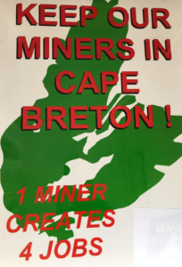 Keep Our Miners in Cape Breton! sign