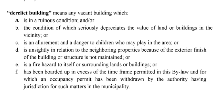 Definition of derelict building from CBRM Vacant and Derelict Buildings By-Law