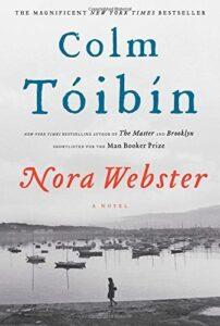 Nora Webster by Colm Tóibín