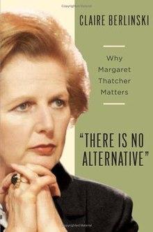 Claire Berlinksi bio of Margaret Thatcher
