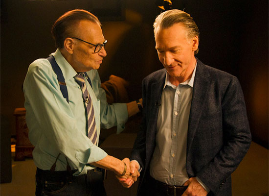 Larry King and Bill Maher
